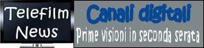 Canali digitali - Prime visioni in seconda serata