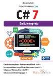 Programmare con C# 7: la guida completa