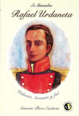 Se llamaba Rafael Urdaneta