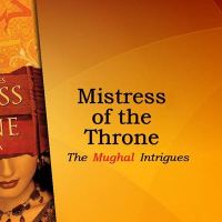 Book Review: The Mistress of The Throne by Ruchir Gupta