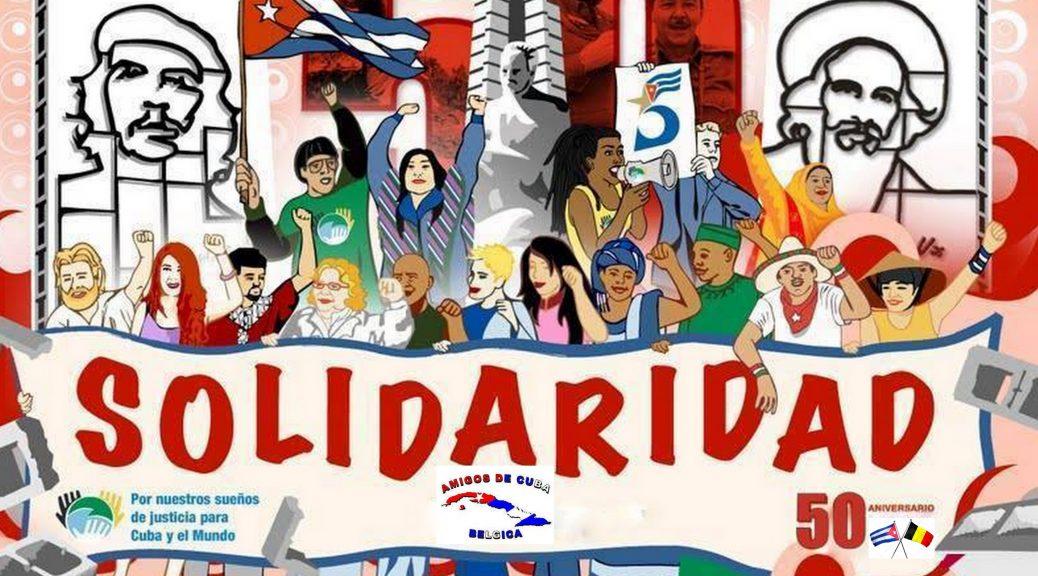 Vier mee onze 50 jaar solidariteit met Cuba