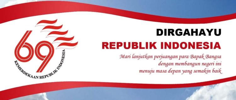 Dirgahayu Republik Indonesia Ke-69