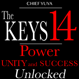 The 14 Keys by Chief Yuya