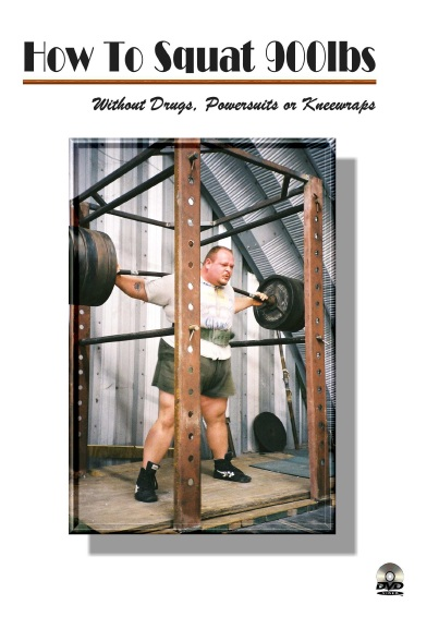 How to Squat 900lbs. DVD