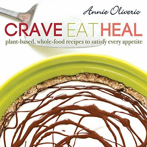 crave-eat-heal-hardcover-an-unrefined-vegan-annie-oliverio