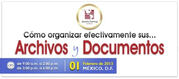 Como Organizar efectivamente sus                    Archivos y Documentos