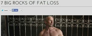 "Click to read ""7 Big Rocks Of Fat Loss""."
