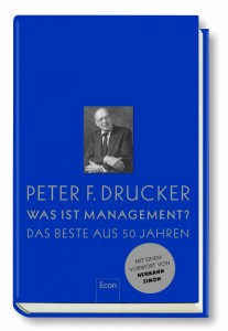 Peter F. Drucker - Was ist Management