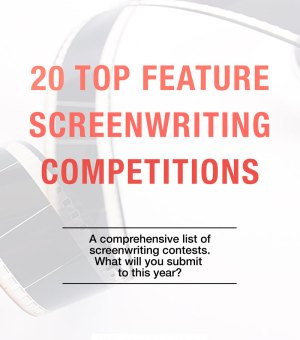 Feature Screenwriting Competitions
