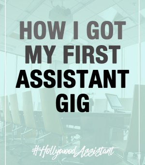 """Check out how I got my first job as an entertainment industry assistant. Working in Hollywood isn't easy, but it's also not always easy to find a job, or even the """"right"""" job if you are an aspiring screenwriter."""