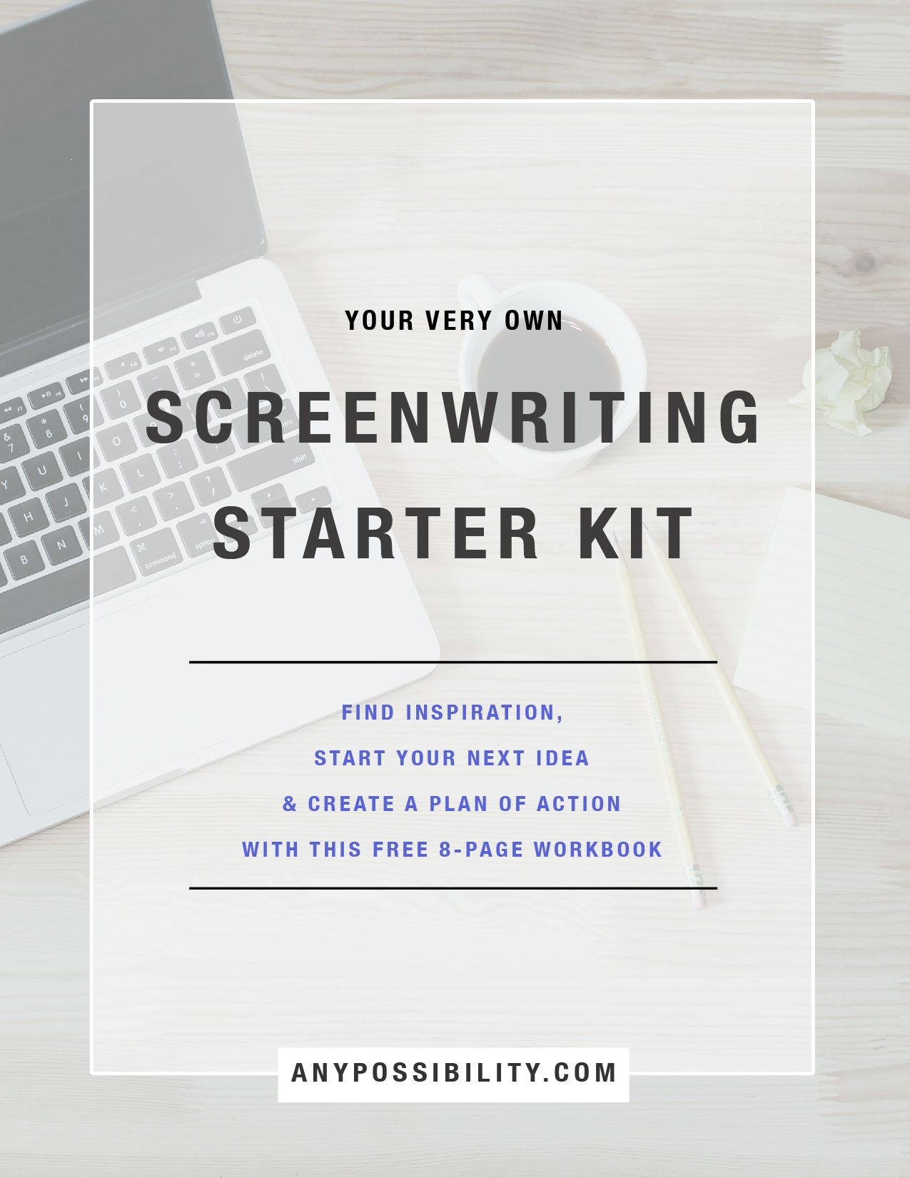 The Idea Generator A Screenwriting Starter Kit