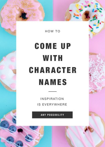 How to Come Up With Character Names
