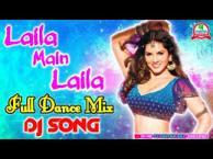 sunny leone Laila main Laila Song download video, audio  & DJ