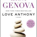 Review: Lisa Genova, Love Anthony