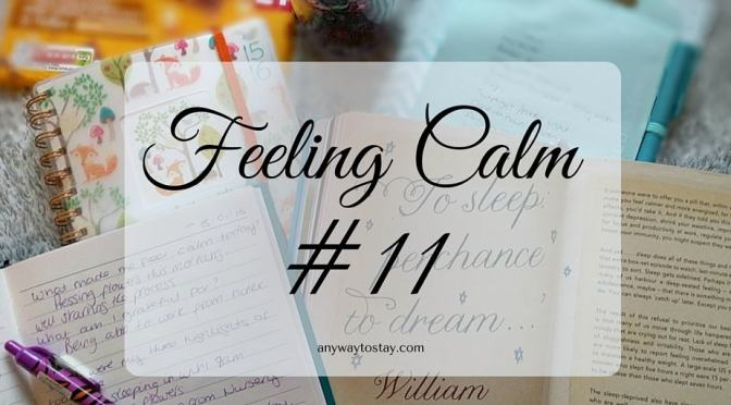 Feeling Calm #11