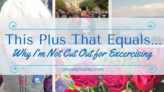 This Plus That Equals…. #9