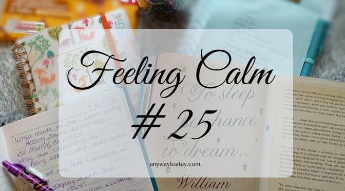 Feeling Calm 25
