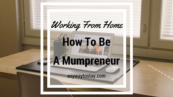 Win a How to be a Mumpreneur Course