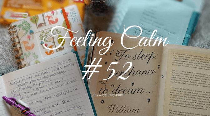 Feeling Calm #52