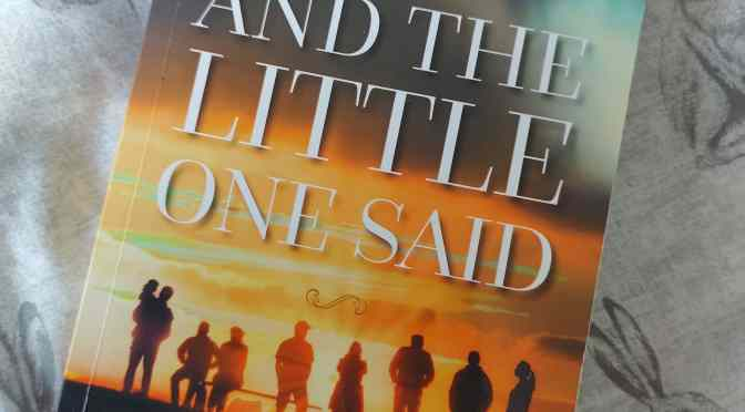 And the Little One Said by Elizabeth Coffey