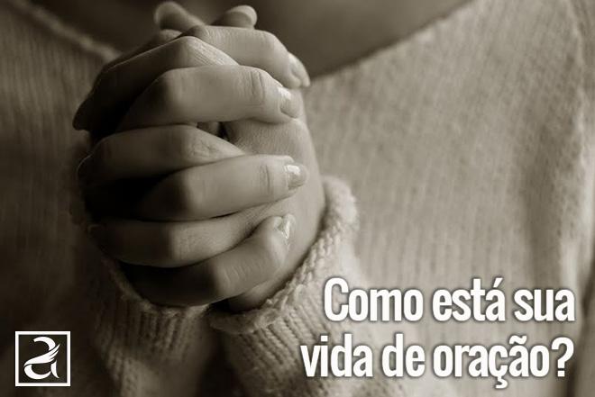 """""""Exemplo de uma vida de oração""""."""