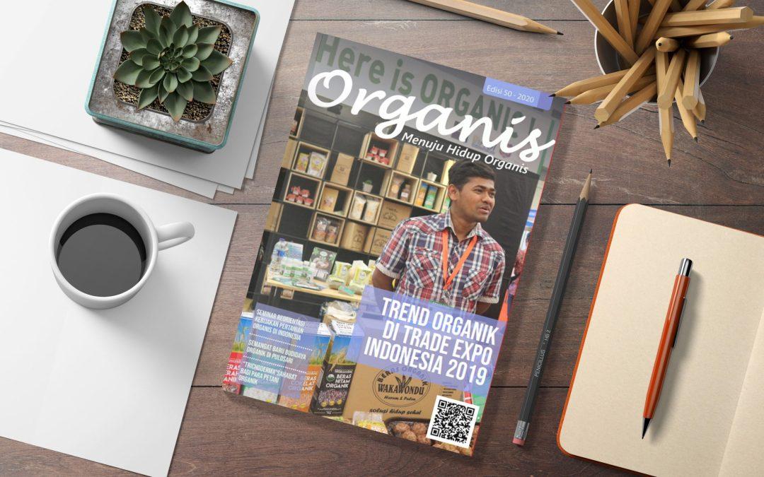 Telah terbit! Majalah ORGANIS – Edisi 50