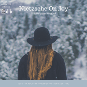 Nietzsche on Joy: N.B. Requires Anguish