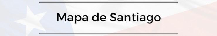 roteiro-santiago-7-a-10-dias-mapa-de-santiago Roteiro Santiago e Região 7 a 10 dias (Completíssimo)