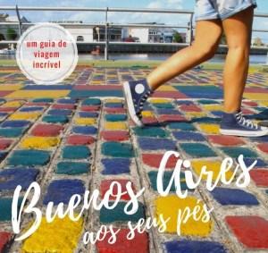 guia-de-buenos-aires-ebook-viagem-cult-corte-300x283 Guia de Buenos Aires - Dicas e Roteiros