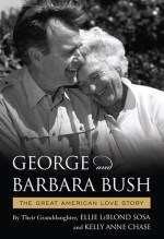 Ellie LeBlond Sousa and Kelly Anne Chase, George and Barbara Bush