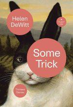 Helen DeWitt, Some Tricks