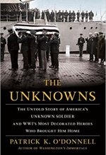 Patrick K. O'Donnell, The Unknowns