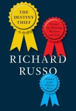 Richard Russo, The Destiny Thief