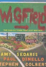 Amy Sedaris Wigfield