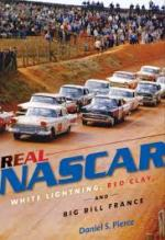 Daniel S. Pierce. Real NASCAR