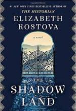 Elizabeth Kostova, The Shadow Land