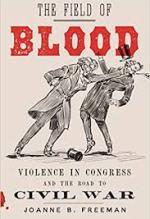 Joanne Freeman, The Field of Blood