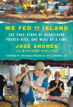 Jose Andres, We Fed an Island