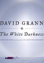 David Grann, The White Darkness