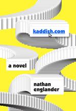 Nathan Englander, kadish com
