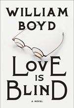 William Boyd, Love is Blind
