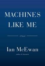 Ian McEwan, Machines Like Me