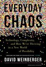 David Weinberger, Everyday Chaos
