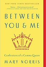 Mary Norris, Between You & Me