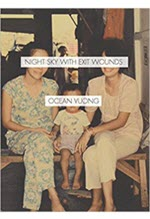 Ocean Vuong, Night Sky With Exit Wounds