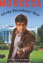 Mo Rocca, All the Presidents' Pets