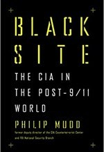 Philip Mudd, Black Site