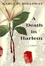 Karla FC Holloway, A Death in Harlem
