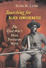 Kevin M. Levin, Searching for Black Confederates