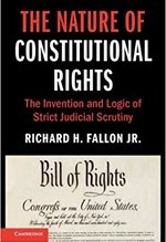 Richard H. Fallon, Jr., The Nature of Constitutional Rights